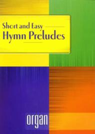 Short and Easy Hymn Preludes