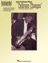 John Coltrane Plays Coltrane Changes - Saxophone