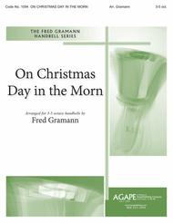 on christmas day in the morning - On Christmas Day In The Morning