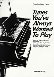 Tunes You've Always Wanted to Play