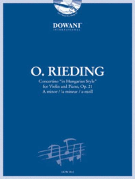 Rieding: Concertino in Hungarian Style for Violin and Piano in A Minor, Op. 21