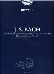 Bach: Concerto for Two Violins, Strings and Basso Continuo, BWV 1043 in D Minor