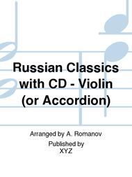 Russian Classics with CD - Violin (or Accordion)