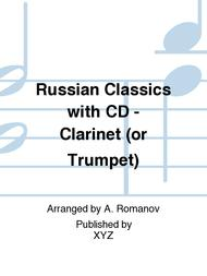 Russian Classics with CD - Clarinet (or Trumpet)
