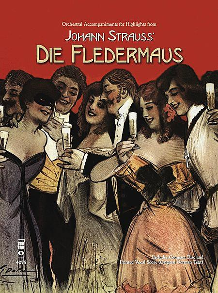 Johann Strauss - Highlights from Die Fledermaus