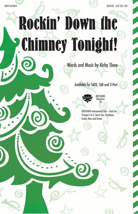 Rockin' Down the Chimney Tonight!