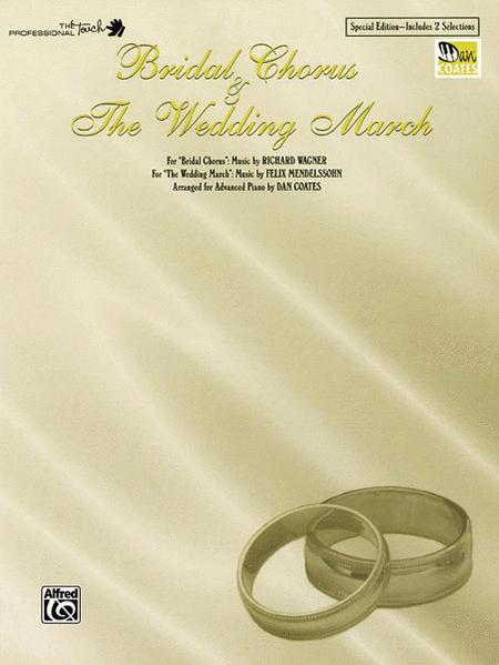 Bridal Chorus & The Wedding March