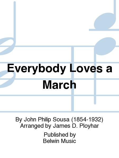 Everybody Loves a March