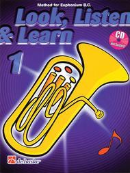 Look, Listen and Learn - Method Book Part 1 (Euphonium)