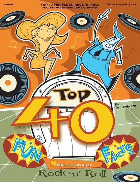 Top 40 Fun Facts: Rock and Roll (Classroom Resource)