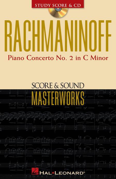 Rachmaninoff - Piano Concerto No. 2 in C Minor
