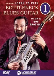 Learn to Play Bottleneck Blues Guitar DVD 1