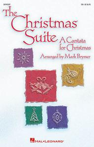 The Christmas Suite - ChoirTrax CD