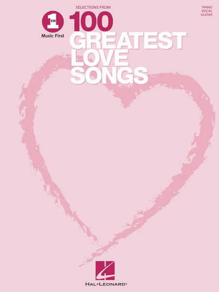Selections From VH1's 100 Greatest Love Songs