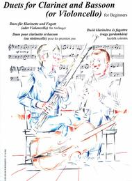 Duets for Clarinet (B-flat) and Bassoon (or Cello) (Bassoon / Cello / Clarinet)