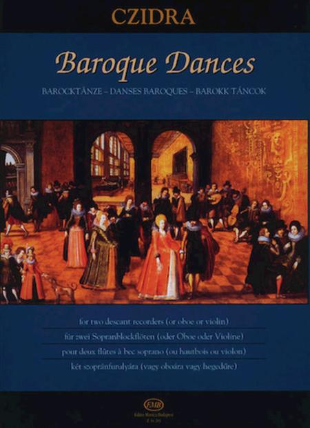Baroque Dances for Two Descant Recorders or Two Oboes or Two Violins