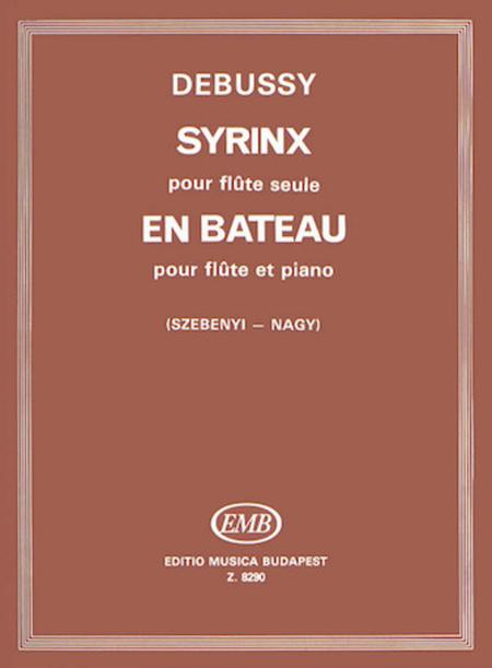 En Bateau for Flute & Piano, Syrinx for Flute Solo