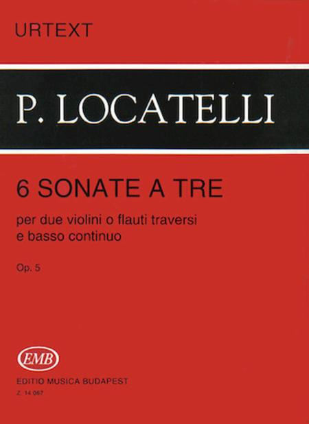 6 Sonatas a tre per due violini o flauti traversi e basso continuo, Op. 5