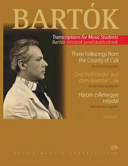 Three Hungarian Folksongs from the County of Csik (Clarinet/Piano)