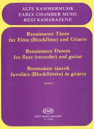 Renaissance Dances for Recorder (or Flute) and Guitar