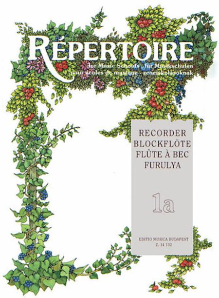 Repertoire for the Recorder - Volume 1A