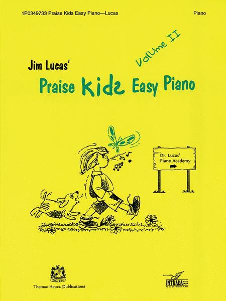 Praise Kids Easy Piano Volume II