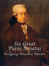 Six Great Piano Sonatas