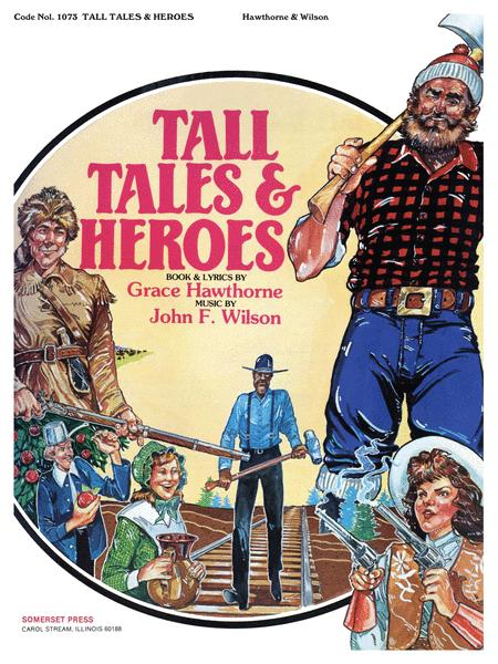 Tall Tales and Heroes