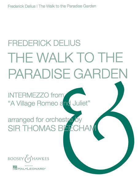 The Walk to the Paradise Garden