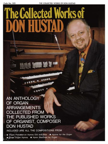 The Collected Works Of Don Hustad