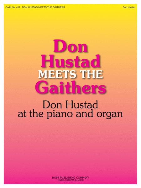 Don Hustad Meets The Gaithers