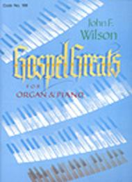 Gospel Greats For Organ And Piano