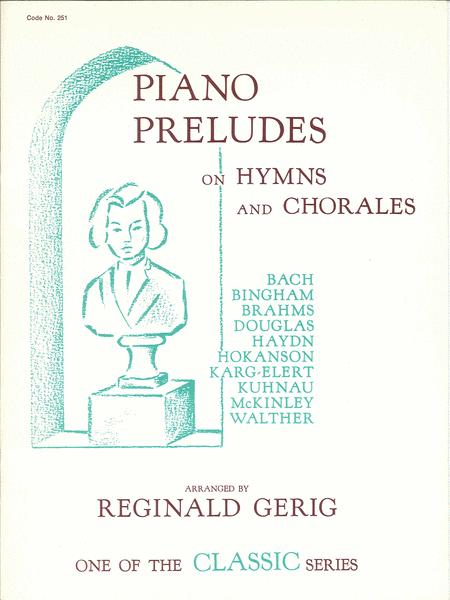 Piano Preludes On Hymns And Chorales