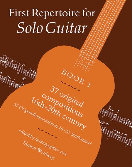 First Repertoire for Solo Guitar, Book 1