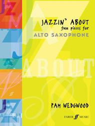 Jazzin' About -- Fun Pieces for Alto Saxophone