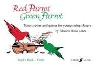 Red Parrot Green Parrot (Violin Book)