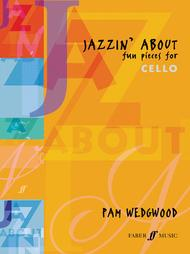 Jazzin' About -- Fun Pieces for Cello