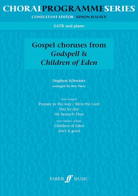 Godspell and Children of Eden Choruses
