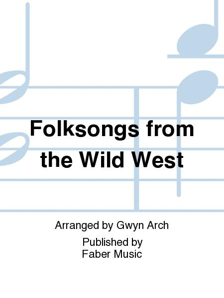 Folksongs from the Wild West