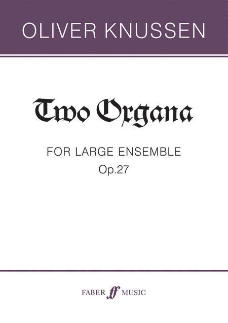 Two Organa, Op. 27