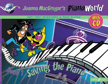 PianoWorld -- Saving the Piano, Book 1