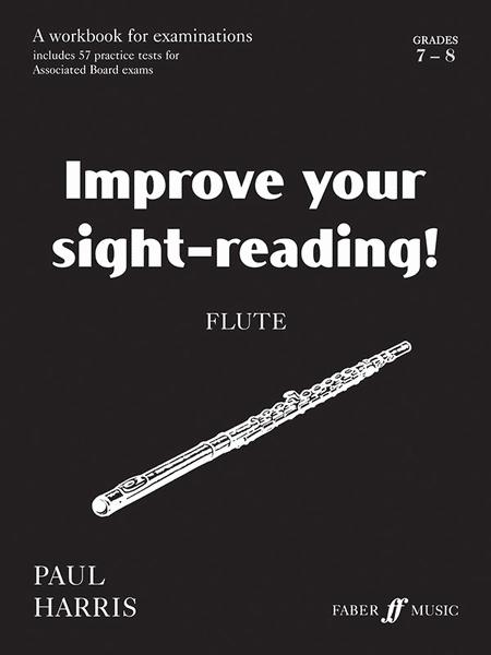 Improve Your Sight-reading! Flute, Grade 7-8