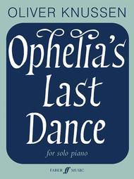Ophelia's Last Dance