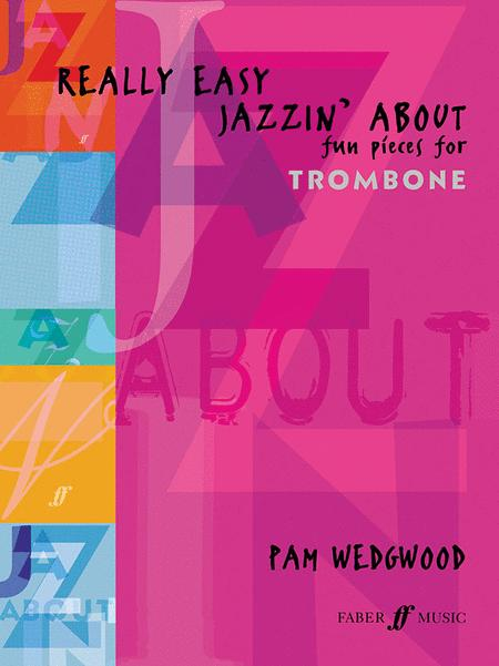 Really Easy Jazzin' About (Trombone & Piano)