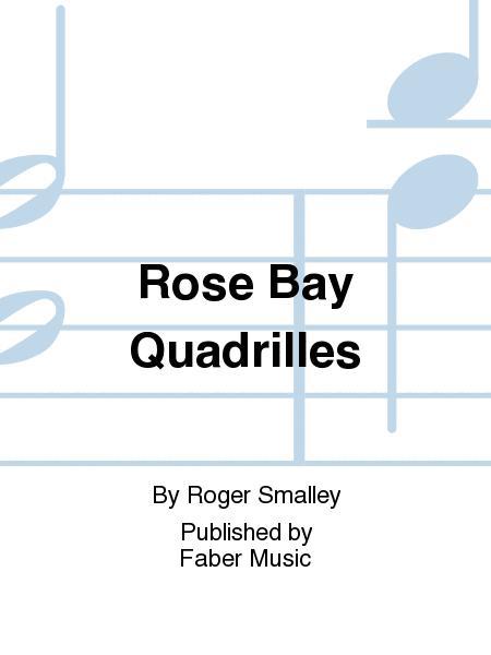 Rose Bay Quadrilles