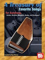 A Treasury of Favorite Songs for Autoharp