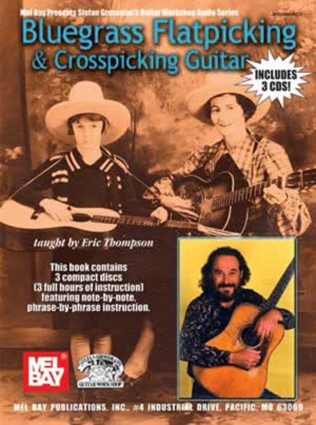 Bluegrass Flatpicking & Crosspicking Guitar