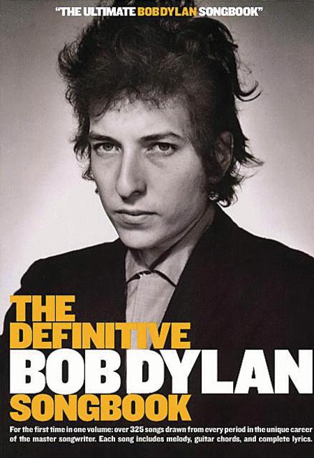 The Definitive Bob Dylan Songbook