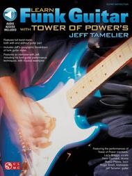 Learn Funk Guitar with Tower of Power's Jeff Tamelier