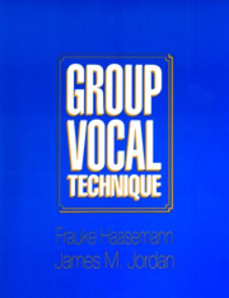 Group Vocal Technique